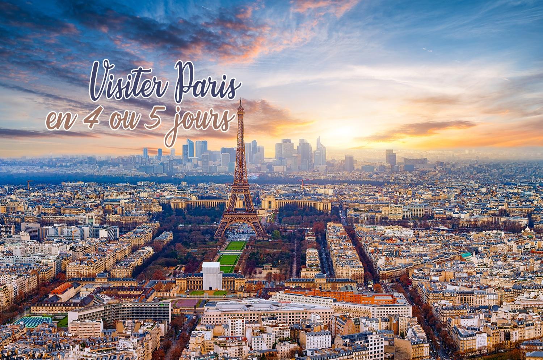 Visiter Paris en 4 ou 5 jours