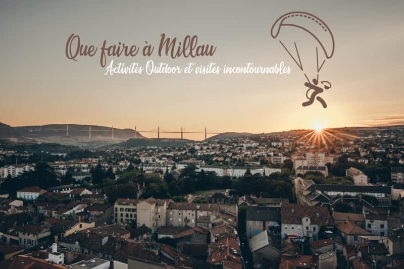 Que faire à Millau : les visites et activités outdoor en Aveyron - JDroadtrip