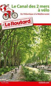 Guide du Routard - Canal du Midi à vélo