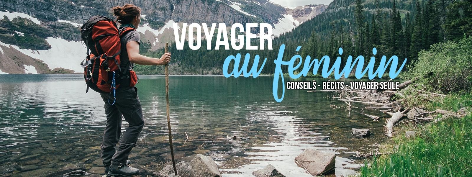 Voyager au féminin | Voyager seule en tant que femme - www.JDroadtrip.tv