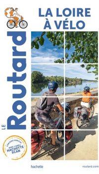 Loire à vélo - Guide ROUTARD